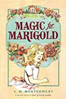 Magic for Marigold, First Edition