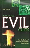 The World's Most Evil Cults