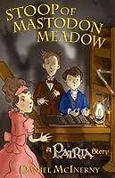 Stoop of Mastodon Meadow (A Patria Story)