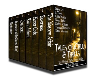 Tales of Chills and Thrills: The Mystery Thriller Horror Box Set