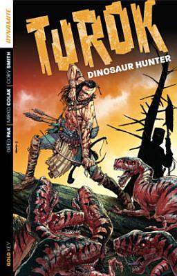 Turok: Dinosaur Hunter, Volume One