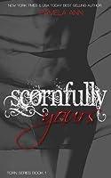 Scornfully Yours (Torn, #1)