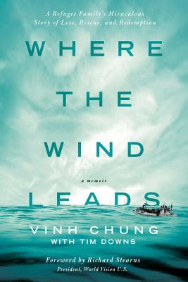 Vinh Chung Where the Wind Leads