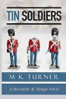 Tin Soldiers (Meredith & Hodge, #4)