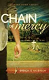 Chain of Mercy (Coming Home, #1)