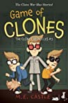 Game of Clones (The Clone Chronicles, #3)