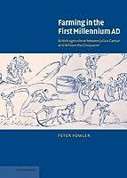 Farming in the First Millennium Ad: British Agriculture Between Julius Caesar and William the Conqueror