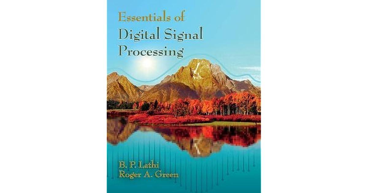Essentials of Digital Signal Processing by B P Lathi