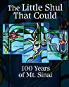 The Little Shul That Could: 100 Years of Mt. Sinai