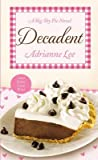 Decadent (Big Sky Pie #4)