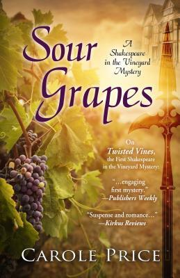 Sour Grapes (Shakespeare in the Vineyard #2)