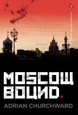 Moscow Bound (Puppet Meisters Trilogy, #1)