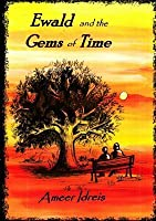 Ewald and the Gems of Time