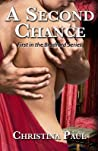 A Second Chance by Christina Paul