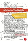 Beyond Continuity: Script Supervision for the Modern Filmmaker: Script Supervision for the Modern Filmmaker