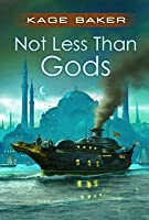 Not Less Than Gods