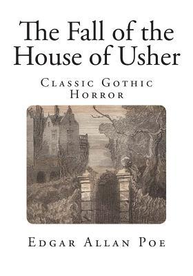 The Fall of the House of Usher: Classic Gothic Horror