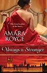 Always a Stranger
