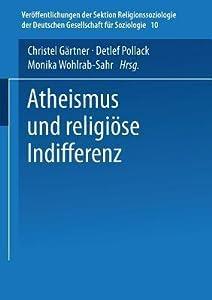 Atheismus und religiöse Indifferenz