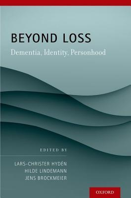 Beyond Loss Dementia, Identity, Personhood