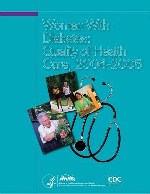 Women with Diabetes: Quality of Health Care, 2004-2005