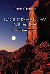 MoonShadow Murder (Manny Rivera, #4)
