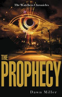 The Prophecy (The Watchers Chronicles)