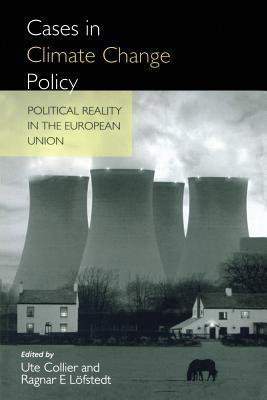 Cases in Climate Change Policy: Political Reality in the European Union