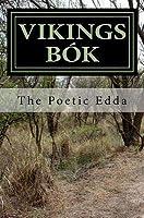 Vikings Bók: The Poetic Edda