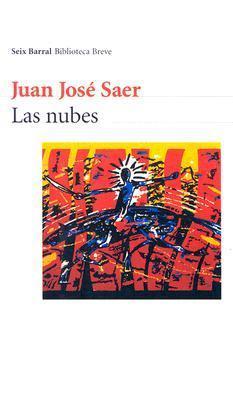 Las nubes by Juan José Saer