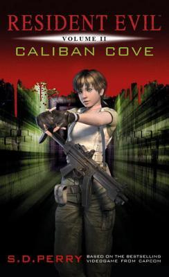 Resident Evil by S.D. Perry