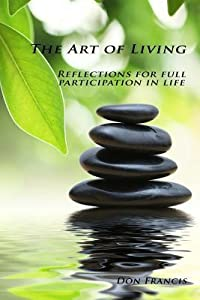 The Art of Living: Reflection for Full Participation in Life