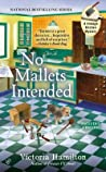 No Mallets Intended (Vintage Kitchen Mystery, #4)