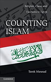 Counting Islam: Religion, Class, and Elections in Egypt