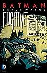 Batman: Bruce Wayne, Fugitive (New Edition)