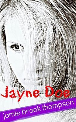 Jayne Doe by Jamie Brook Thompson