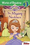 The Missing Necklace: Sofia the First (World of Reading: Level Pre-1: Disney's Junior)