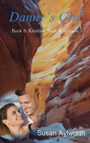 Danny's Girl (Rainbow Rock Romances)