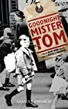 Goodnight Mister Tom (Play Adaptation)