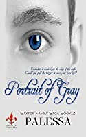 Portrait of Gray (Baxter Family Saga, #2)