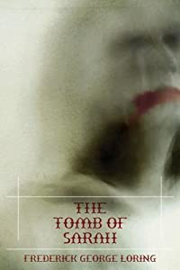 The Tomb of Sarah: A Classic Vampire Story