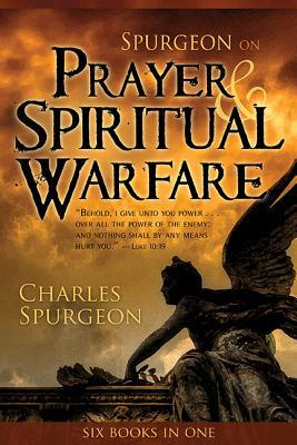 Spurgeon on Prayer  Spiritual Warfare