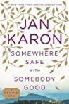 Somewhere Safe with Somebody Good (Mitford Years, #12) - Jan Karon