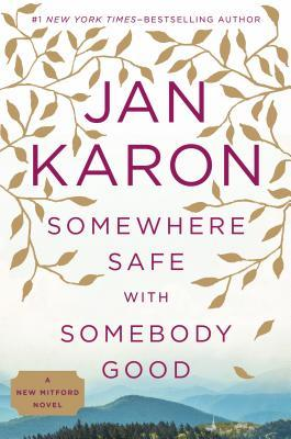 Somewhere Safe with Somebody Good (Mitford Years, #12)