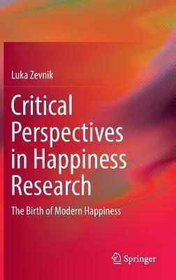 Critical Perspectives in Happiness