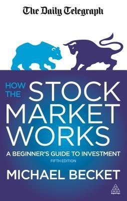 How-the-Stock-Market-Works-A-Beginner-s-Guide-to-Investment-3rd-Edition