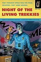 Night of the Living Trekkies