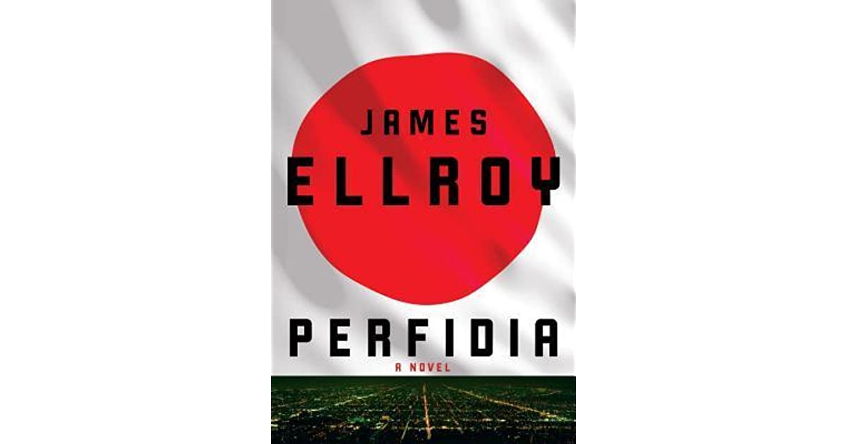Perfidia (Second L.A. Quartet  1) by James Ellroy 30281edde54