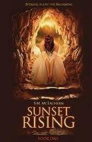 Sunset Rising (Sunset Rising, #1)