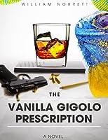 The Vanilla Gigolo Prescription